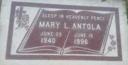 ANTOLA, MARY - Los Angeles County, California | MARY ANTOLA - California Gravestone Photos