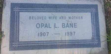 BANE, OPAL - Los Angeles County, California | OPAL BANE - California Gravestone Photos