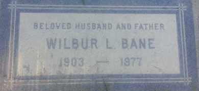 BANE, WILBUR - Los Angeles County, California | WILBUR BANE - California Gravestone Photos