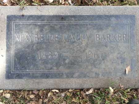 CALLY BARKER, MAYBELLE - Los Angeles County, California | MAYBELLE CALLY BARKER - California Gravestone Photos