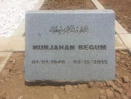 BEGUM, MURJAHAN - Los Angeles County, California | MURJAHAN BEGUM - California Gravestone Photos