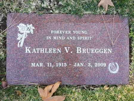 BRUEGGEN, KATHLEEN V. - Los Angeles County, California | KATHLEEN V. BRUEGGEN - California Gravestone Photos