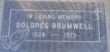 BRUMWELL, DOLORES - Los Angeles County, California | DOLORES BRUMWELL - California Gravestone Photos