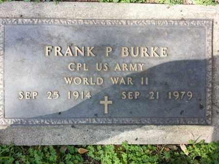 BURKE, FRANK P. - Los Angeles County, California | FRANK P. BURKE - California Gravestone Photos
