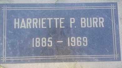 BURR, HARRIETTE - Los Angeles County, California | HARRIETTE BURR - California Gravestone Photos