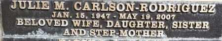 CARSON-RODRIGUEZ, JULIE M. - Los Angeles County, California   JULIE M. CARSON-RODRIGUEZ - California Gravestone Photos