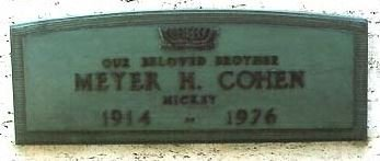 "COHEN, MEYER H ""MICKEY""  (GANGSTER) - Los Angeles County, California   MEYER H ""MICKEY""  (GANGSTER) COHEN - California Gravestone Photos"