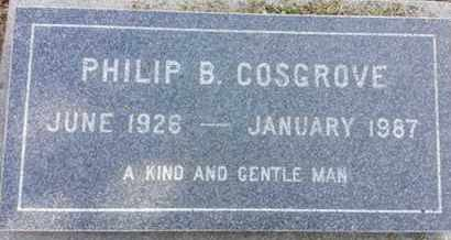 COSGROVE, PHILIP B. - Los Angeles County, California | PHILIP B. COSGROVE - California Gravestone Photos