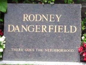 DANGERFIELD, RODNEY  (ACTOR) - Los Angeles County, California   RODNEY  (ACTOR) DANGERFIELD - California Gravestone Photos