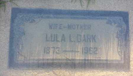 DARK, LULA - Los Angeles County, California | LULA DARK - California Gravestone Photos