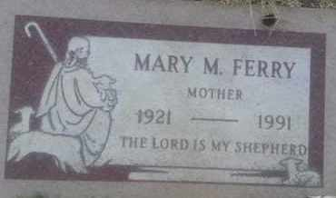 FERRY, MARY - Los Angeles County, California | MARY FERRY - California Gravestone Photos