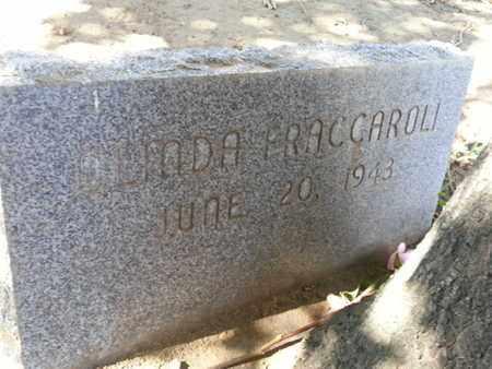 FRACCAROLI, OLINDA - Los Angeles County, California | OLINDA FRACCAROLI - California Gravestone Photos