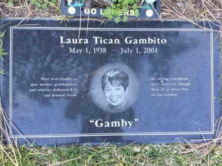 GAMBITO, LAURA TICAN - Los Angeles County, California | LAURA TICAN GAMBITO - California Gravestone Photos