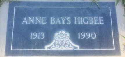 BAYS HIGBEE, ANNE - Los Angeles County, California | ANNE BAYS HIGBEE - California Gravestone Photos
