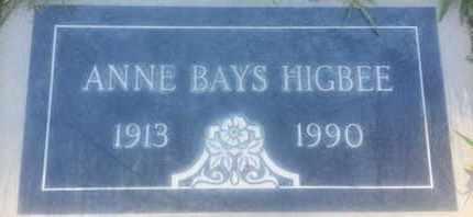 BAYS HIGBEE, ANNE - Los Angeles County, California | ANNE BAYS HIGBEE - California Gravestone Photos