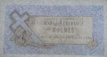 HOLMES, MARY - Los Angeles County, California | MARY HOLMES - California Gravestone Photos