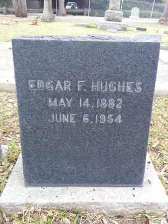 HUGHES, EDGAR F. - Los Angeles County, California | EDGAR F. HUGHES - California Gravestone Photos