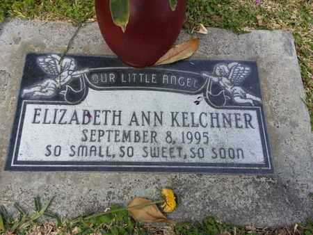 KELCHNER, ELIZABETH ANN - Los Angeles County, California | ELIZABETH ANN KELCHNER - California Gravestone Photos