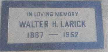 LARICK, WALTER - Los Angeles County, California   WALTER LARICK - California Gravestone Photos