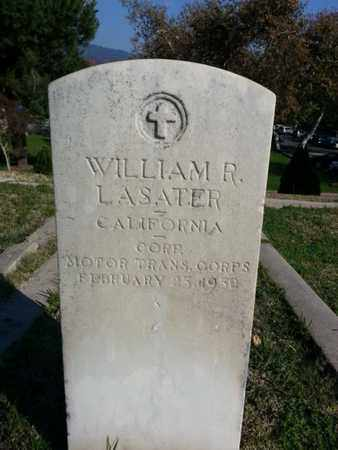 LASATER, WILLIAM R. - Los Angeles County, California   WILLIAM R. LASATER - California Gravestone Photos