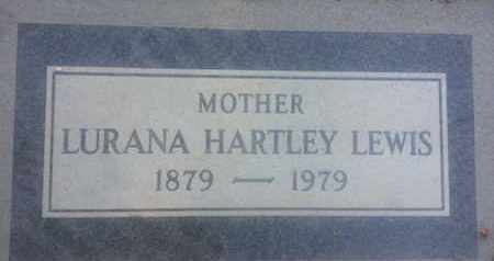 HARTLEY LEWIS, LURANA - Los Angeles County, California | LURANA HARTLEY LEWIS - California Gravestone Photos