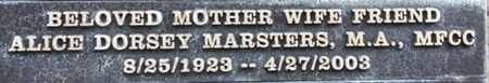 DORSEY, M.A., MFCC MARSTERS, ALICE - Los Angeles County, California | ALICE DORSEY, M.A., MFCC MARSTERS - California Gravestone Photos