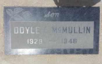 MCMULLIN, DOYLE - Los Angeles County, California | DOYLE MCMULLIN - California Gravestone Photos