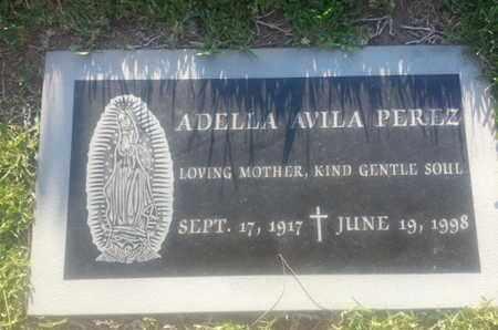 AVILA PEREZ, ADELLA - Los Angeles County, California | ADELLA AVILA PEREZ - California Gravestone Photos