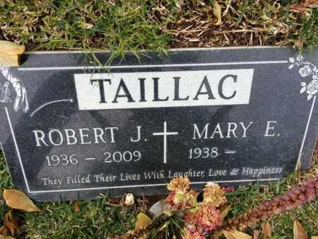 TAILLAC, ROBERT J. - Los Angeles County, California | ROBERT J. TAILLAC - California Gravestone Photos