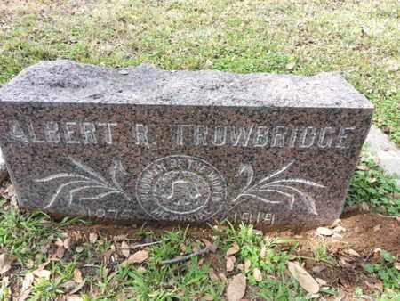 TROWBRIDGE, ALBERT R. - Los Angeles County, California | ALBERT R. TROWBRIDGE - California Gravestone Photos