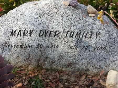 DYER TUMILTY, MARY - Los Angeles County, California   MARY DYER TUMILTY - California Gravestone Photos