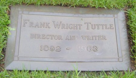 TUTTLE, FRANK WRIGHT - Los Angeles County, California | FRANK WRIGHT TUTTLE - California Gravestone Photos