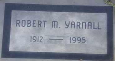 YARNALL, ROBERT - Los Angeles County, California | ROBERT YARNALL - California Gravestone Photos