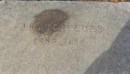 BATCHELDER, ELIZA - Sacramento County, California | ELIZA BATCHELDER - California Gravestone Photos