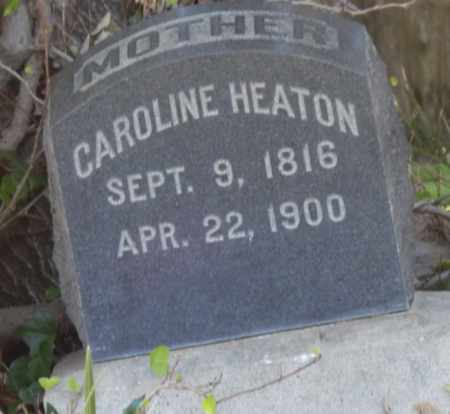 HEATON, CAROLINE - Sacramento County, California | CAROLINE HEATON - California Gravestone Photos