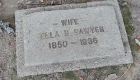 SAWYER, ELLA - Sacramento County, California | ELLA SAWYER - California Gravestone Photos
