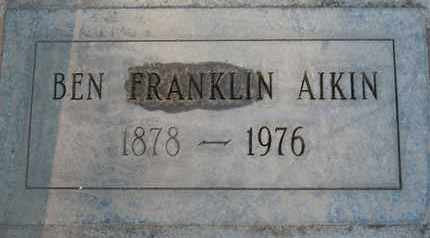 AIKIN, BENJAMIN FRANKLIN - Sutter County, California | BENJAMIN FRANKLIN AIKIN - California Gravestone Photos