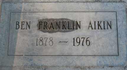 AIKIN, BENJAMIN FRANKLIN - Sutter County, California | BENJAMIN FRANKLIN AIKIN - California Gravestone Photos