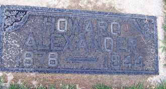 ALEXANDER, HOWARD - Sutter County, California | HOWARD ALEXANDER - California Gravestone Photos