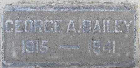 BAILEY, GEORGE A. - Sutter County, California | GEORGE A. BAILEY - California Gravestone Photos