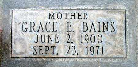 BAINS, GRACE E. - Sutter County, California | GRACE E. BAINS - California Gravestone Photos