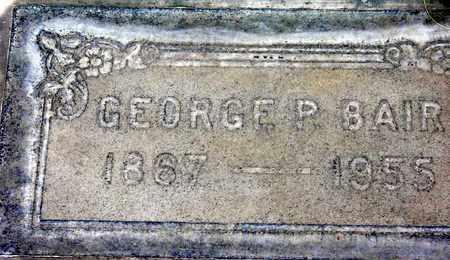 BAIR, GEORGE PHILLIP - Sutter County, California | GEORGE PHILLIP BAIR - California Gravestone Photos