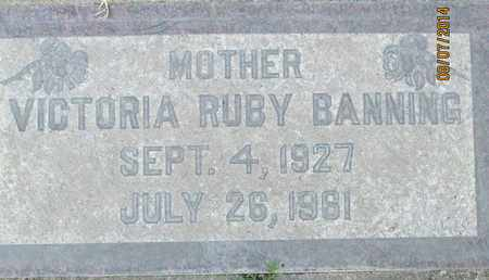 BANNING, VICTORIA RUBY - Sutter County, California | VICTORIA RUBY BANNING - California Gravestone Photos