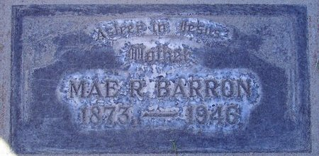 BARRON, MAE R. - Sutter County, California | MAE R. BARRON - California Gravestone Photos