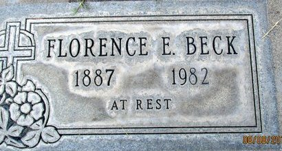 BECK, FLORENCE EFFIE - Sutter County, California   FLORENCE EFFIE BECK - California Gravestone Photos