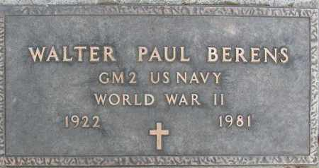 BERENS, WALTER PAUL - Sutter County, California | WALTER PAUL BERENS - California Gravestone Photos
