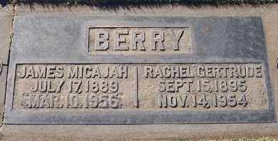 BERRY, JAMES MICAJAH - Sutter County, California | JAMES MICAJAH BERRY - California Gravestone Photos