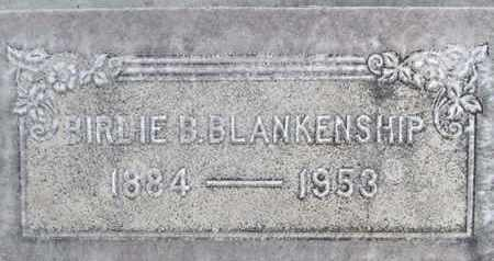 BLANKENSHIP, BIRDIE BELL - Sutter County, California   BIRDIE BELL BLANKENSHIP - California Gravestone Photos