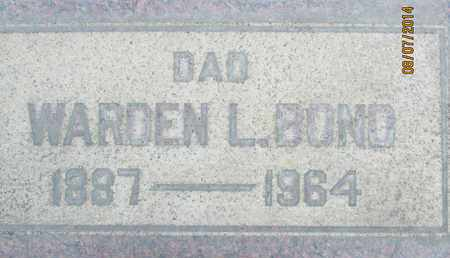 BOND, WARDEN L. - Sutter County, California | WARDEN L. BOND - California Gravestone Photos