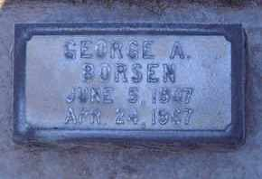 BORSEN, GEORGE ARTHUR - Sutter County, California | GEORGE ARTHUR BORSEN - California Gravestone Photos